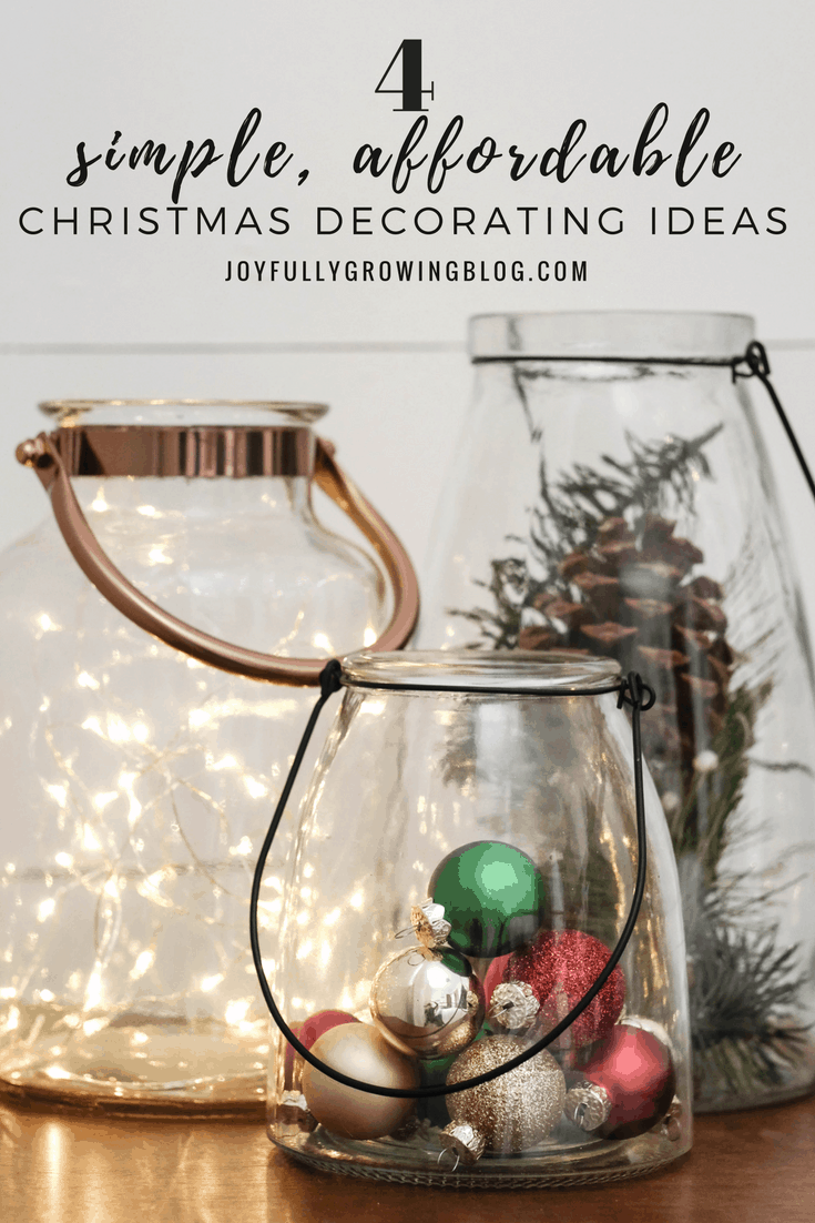 Simple and Affordable Christmas Decorating Ideas with lanterns filled with Christmas decor