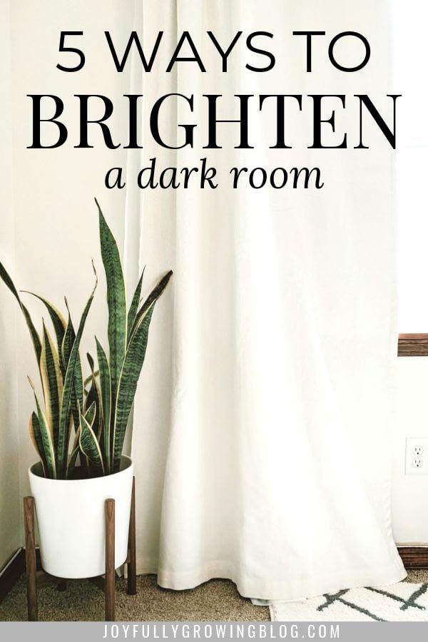 5 ways to brighten a dark room