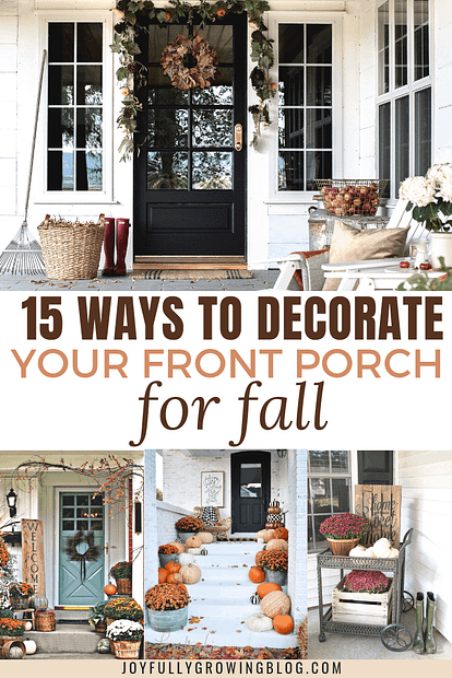 """Fall front porch ideas with text overlay that reads, """"15 Ways to Decorate Your Front Porch for Fall"""""""