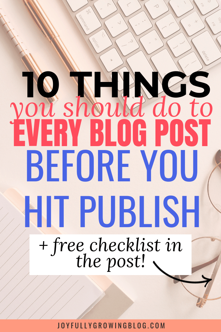 10 things you should do to every blog post before you hit publish