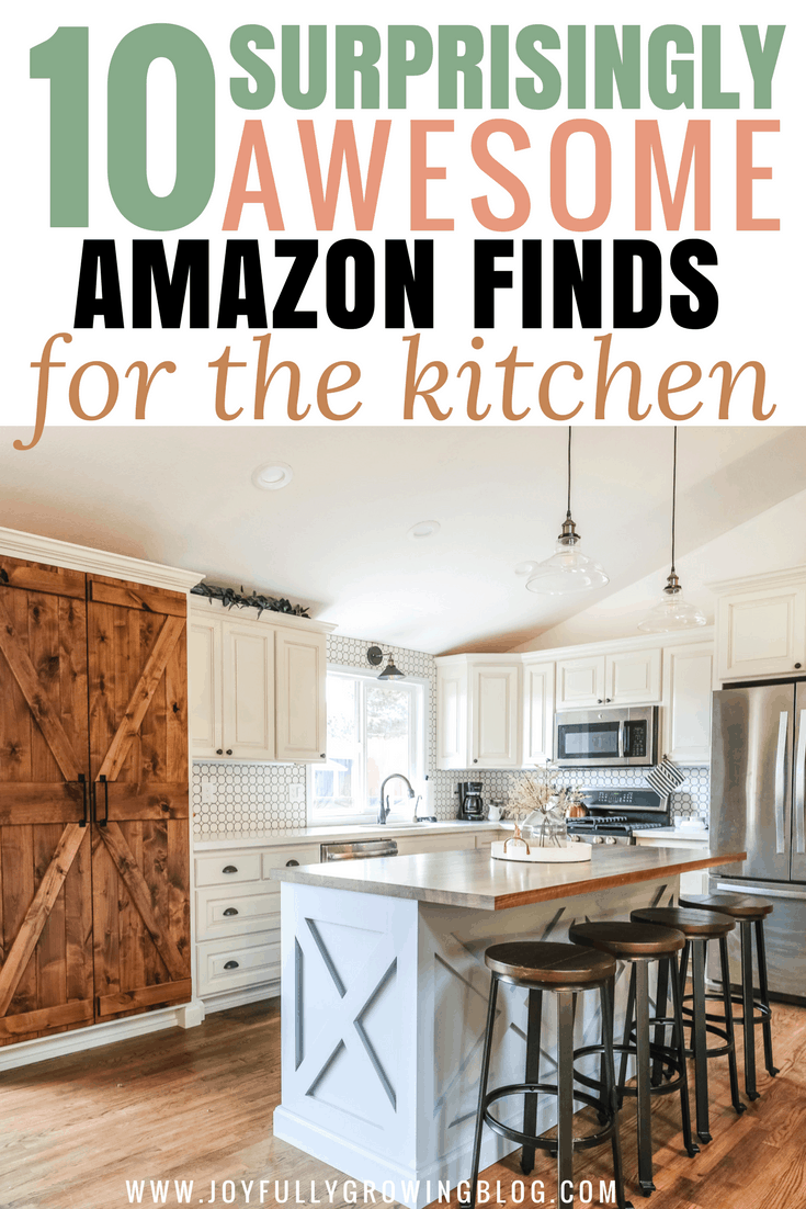 """Farmhouse kitchen remodel on a budget with text overlay that reads """"10 Surprisingly Awesome Amazon Finds for the kitchen"""""""