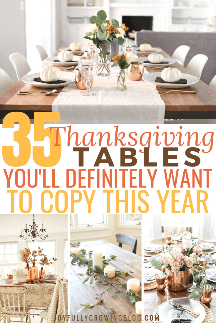 """Thanksgiving table centerpieces collage with text overlay that reads """"35 Thanksgiving Tables You'll Definitely Want to Copy This Year"""""""